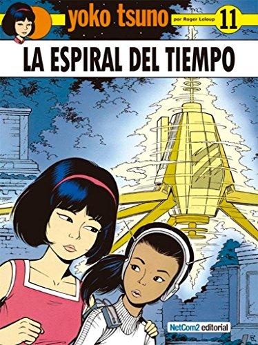 9788415773139: Yoko Tsuno - La Espiral Del Tiempo