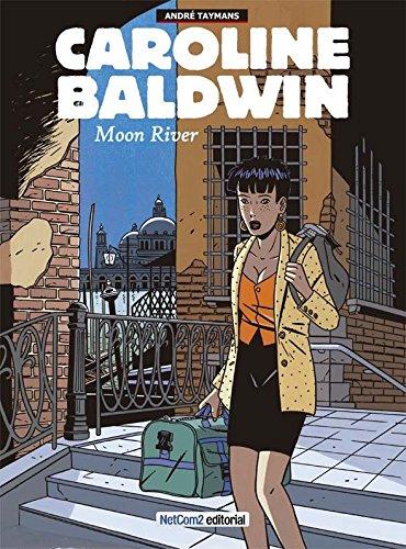 9788415773436: Caroline Baldwin. Moon River