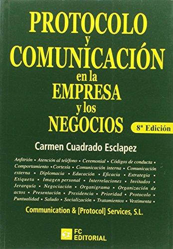 9788415781158: Protocolo y comunicación en la empresa y los negocios