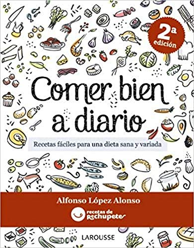 9788415785095: Comer bien a diario / Eating well on a daily basis (Spanish Edition)
