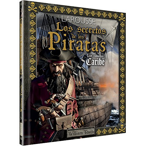 LOS SECRETOS DE LOS PIRATAS: LOS CANALLAS DEL CARIBE: William Teach