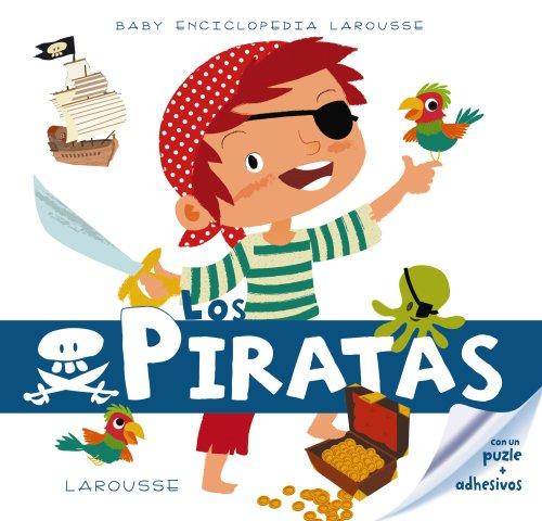9788415785323: Los Piratas / The Pirates (Baby Enciclopedia / Baby Encyclopedia) (Spanish Edition)