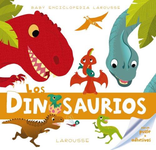 9788415785385: Baby Enciclopedia. Los Dinosaurios (Larousse - Infantil / Juvenil - Castellano - A Partir De 3 Años)