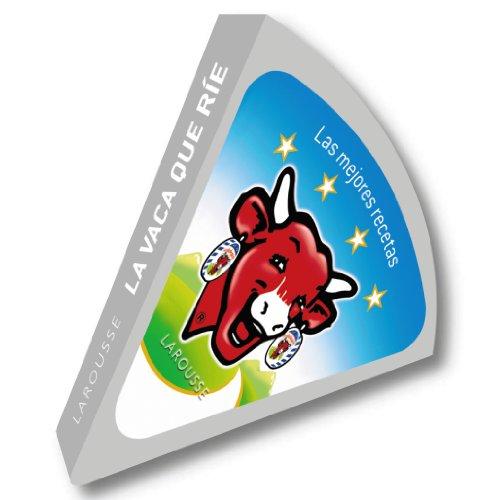 9788415785439: La vaca que ríe / The Laughing Cow: Las Mejores Recetas (Spanish Edition)