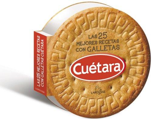 9788415785453: Cuétara. Las Mejores Recetas (Larousse - Libros Ilustrados/ Prácticos - Gastronomía)