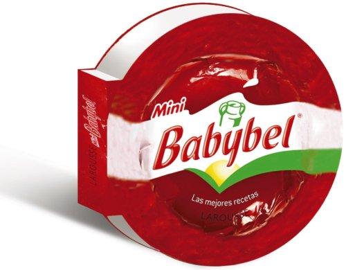 9788415785590: Mini Babybel: Las Mejores Recetas (Spanish Edition)