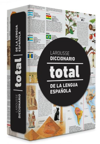9788415785781: Larousse diccionario total de la Lengua Española / Complete Spanish Language Dictionary (Spanish Edition)
