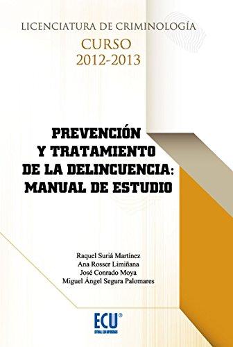 9788415787419: Prevención y tratamiento de la delincuencia: manual de estudio (ECU)