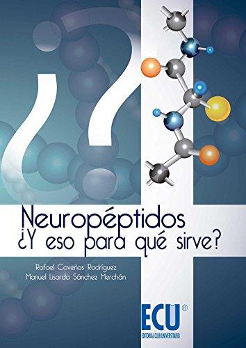 9788415787624: Neuropéptidos. ¿Y Eso Para Qué Sirve? (ECU)