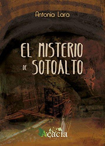9788415787747: El misterio de Sotoalto (Acacia)