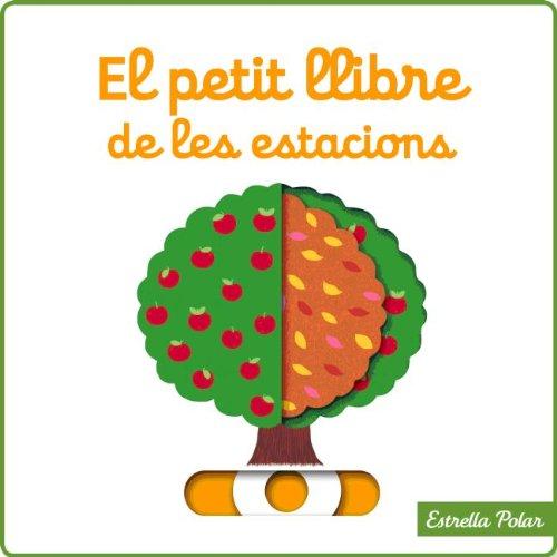 9788415790181: El Petit Llibre De Les Estacions (LA LLUNA DE PAPER)