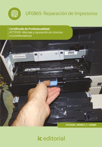 9788415792260: REPARACION DE IMPRESORAS IFCT0309 MONTAJE Y REPARACION DE SISTEMAS