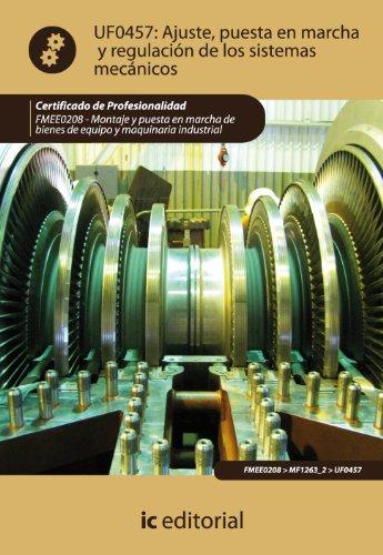 9788415792390: Ajuste, puesta en marcha y regulación de los sistemas mecánicos. fmee0208 - montaje y puesta en marcha de bienes de equipo y maquinaria industrial