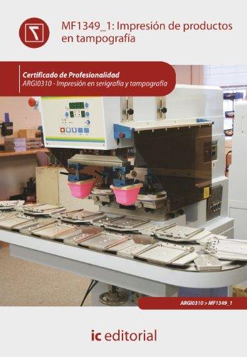 9788415792840: Impresión de productos en tampografía