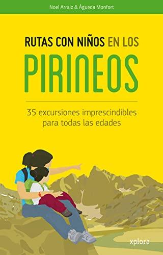 9788415797371: Rutas con niños en los Pirineos (EXPLORADORES)