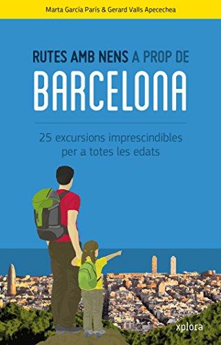 9788415797388: Rutes amb nens a prop de Barcelona (CATALAN)