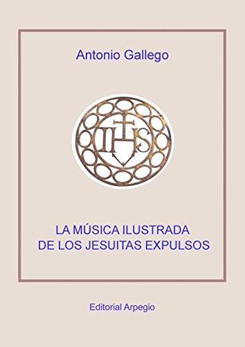 9788415798125: Número sonoro o lengua de la pasión. La música ilustrada de los jesuitas expulsos.