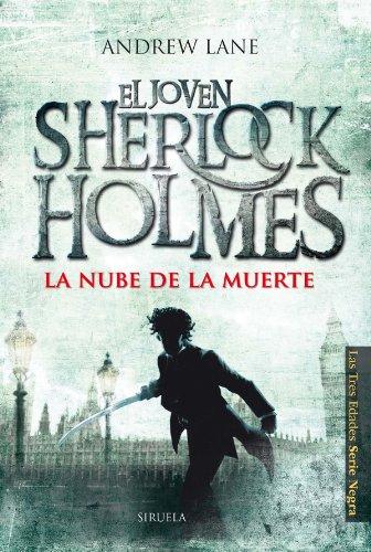 9788415803164: La nube de la muerte: El joven Sherlock Holmes: 10 (Las Tres Edades / Serie Negra)