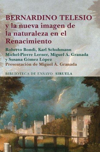 9788415803461: Bernardino Telesio y la nueva imagen de la naturaleza en el Renacimiento