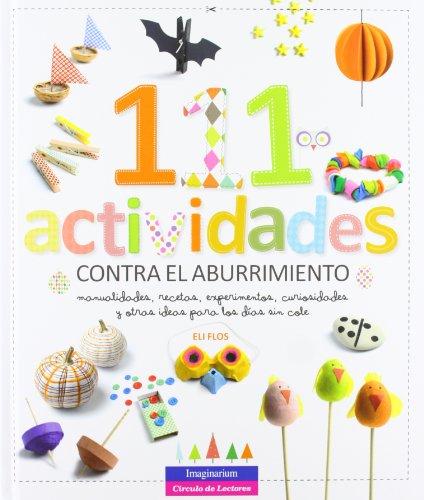 111 actividades contra el aburrimiento: IMAGINARIUM - CIRCULO LECTORES
