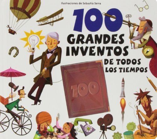 9788415807148: 100 grandes inventos de todos los tiempos