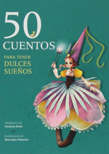 9788415807254: 50 cuentos para tener dulces sueños
