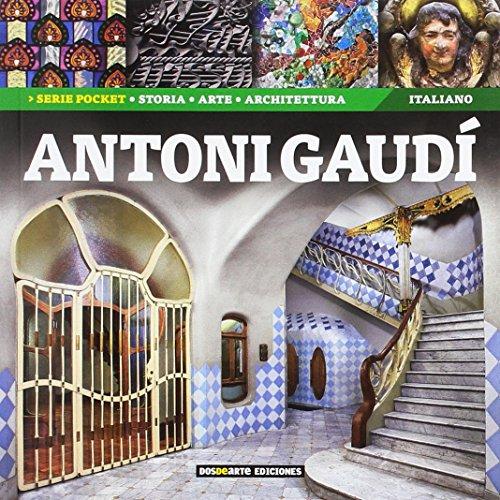 9788415818823: Antoni Gaudi: Historia, Arte y Arquitectura (Serie Arquitectura - Edicion Pocket)