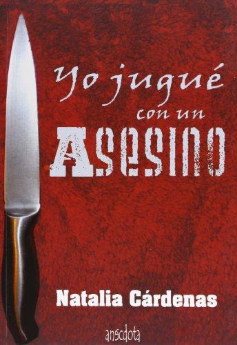 9788415819226: Yo Jugué Con Un Asesino (Anécdota)