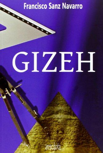 9788415819288: Gizeh (Anécdota)