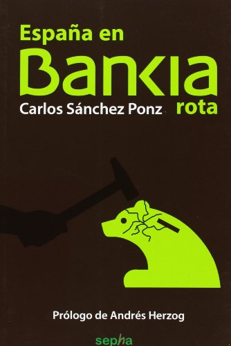9788415819981: España en Bankia rota