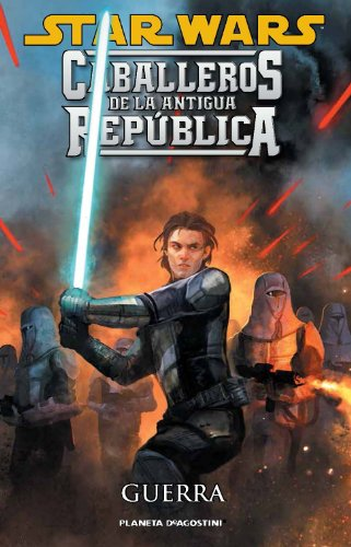 9788415821007: Star Wars Caballeros de la Antigua República nº 10/10: Guerra