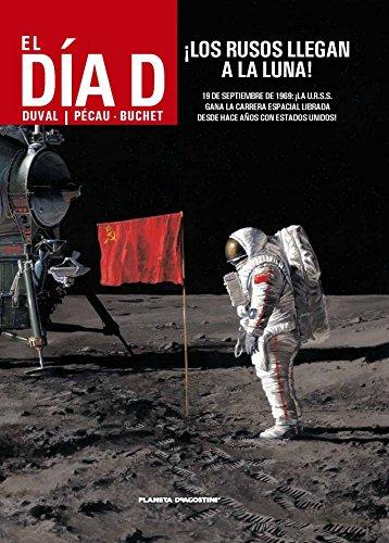 9788415821731: El día D nº 02/03 ¡Los rusos llegan a la luna! (BD - Autores Europeos)