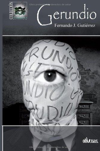 Gerundio (Spanish Edition): Gutiérrez, Fernando Joaquín