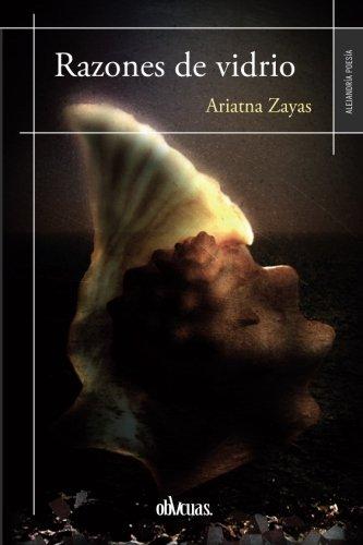 RAZONES DE VIDRIO: Zayas, Ariatna