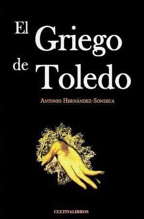 9788415826781: EL GRIEGO DE TOLEDO
