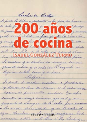 9788415826859: 200 años de cocina (Spanish Edition)