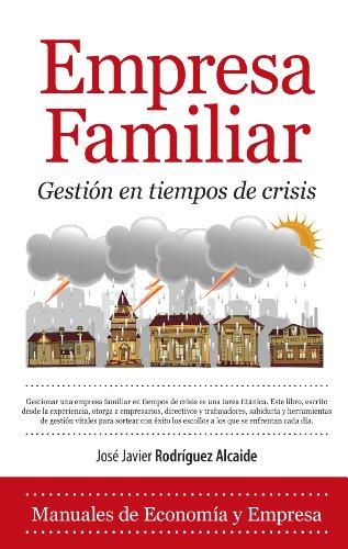 9788415828112: Empresa Familiar. Gestión en tiempos de crisis