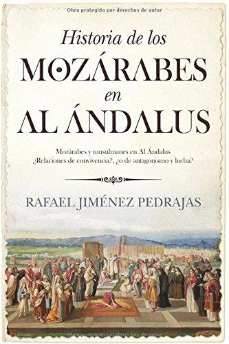 9788415828136: Historia De Los Mozárabes En Al-Ándalus