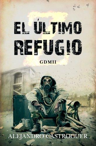 9788415828235: ÚLTIMO REFUGIO, EL