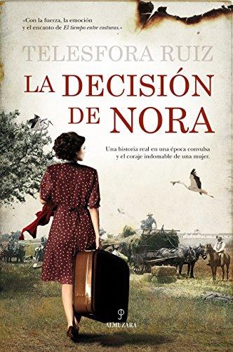 9788415828297: La decisión de Nora