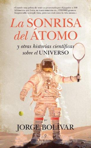 9788415828594: Sonrisa del átomo, La