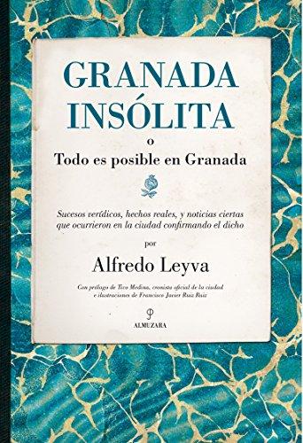 9788415828822: Granada Insolita: 1 (Andalucia)