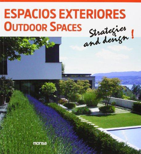 9788415829119: Espacios Exteriores. Outdoor Spaces. Strategies And Design