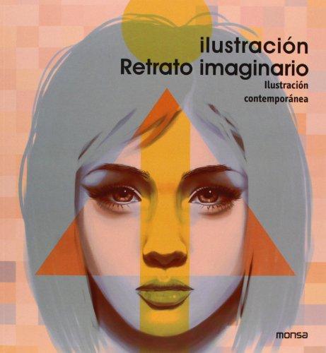 9788415829171: Ilustración Retrato Imaginario. Ilustración Contemporánea