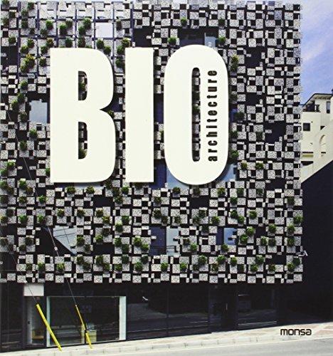 Bio Architecture: Monsa