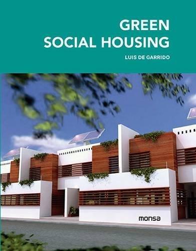 Green Social Housing: De Garrido, Louise