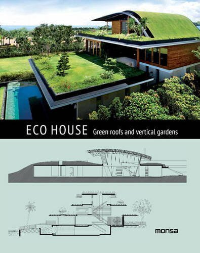 9788415829973: Eco House: Green roofs and vertical gardens