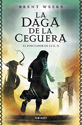 9788415831068: La daga de la ceguera / The Blinding Knife (El portador de la luz / The Lightbringer Trilogy) (Spanish Edition)