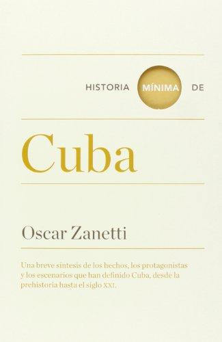 9788415832133: Historia Mínima De Cuba