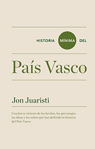 9788415832140: Historia Mínima Del País Vasco (Historias mínimas)